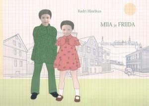 Hinrikus-Miia-ja-Friida