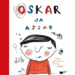 """Andrus Kivirähk. """"Oskar ja asjad"""". Film Distribution, 2015, illustreerinud Anne Pikkov"""