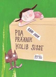 Look-Piia-Praanik-kolib-sisse
