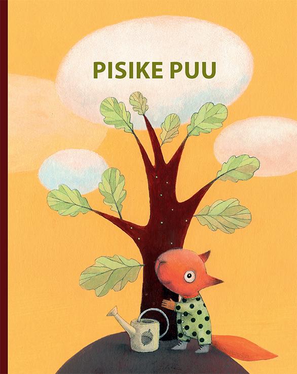 """Iga vaststündinu saab kingiks raamatu """"Pisike puu"""""""