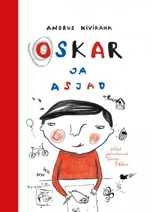 """November 2015. Andrus Kivirähk """"Oskar ja asjad"""""""