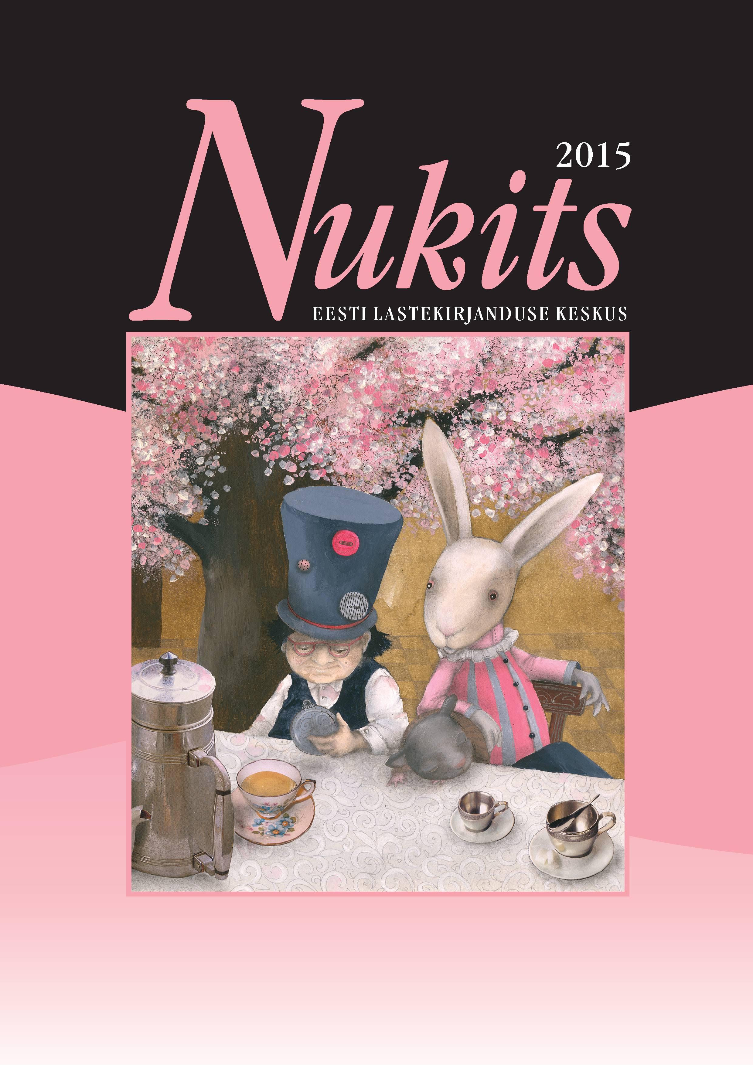 Ilmunud on lastekirjanduse ajakiri Nukits 2015