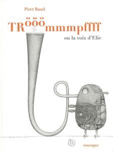Raud-Piret-Trooommmpffff-ou-la-voix-d'Elie
