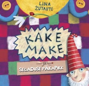 Zutaute-Kake-Make-ja-Segaduse-Pakapikk