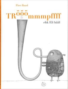 Raud-Piret-Trooommmpffff-Eli-haal-r